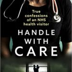 [PDF] [EPUB] Handle With Care: Confessions of an NHS Health Visitor Download