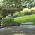 [PDF] [EPUB] Heaven is a Garden: Designing Serene Spaces for Inspiration and Reflection Download