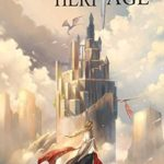 [PDF] [EPUB] Heritage (Age of Valor #1) Download