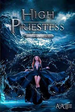 [PDF] [EPUB] High Priestess: No Man's Servant (The Priestess Trials, #2) Download by A.A.  Lee