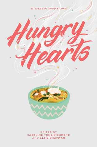 [PDF] [EPUB] Hungry Hearts: 13 Tales of Food Love Download by Elsie Chapman