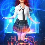 [PDF] [EPUB] Hungry Waters (Enchanted Academy #1) Download