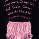[PDF] [EPUB] I See You Made an Effort: Compliments, Indignities, and Survival Stories from the Edge of 50 Download