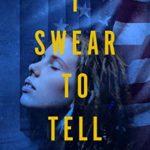 [PDF] [EPUB] I Swear To Tell (D.C. Legal Thriller Series Book 1) Download