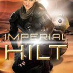 [PDF] [EPUB] Imperial Hilt (Imperial War Saga Book 2) Download