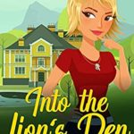 [PDF] [EPUB] Into the Lion's Den: (A Christian Cozy Mystery) (Reverend Margot Quade Cozy Mysteries Book 1) Download