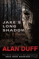[PDF] [EPUB] Jake's Long Shadow (Once Were Warriors, #3) Download by Alan Duff