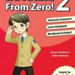 [PDF] Japanese From Zero! 2: Proven Methods to Learn Japanese for Students and Professionals with integrated Workbook Download