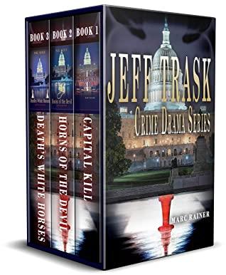 [PDF] [EPUB] Jeff Trask Crime Drama Series: Books 1 - 3 Download by Marc Rainer