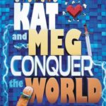 [PDF] [EPUB] Kat and Meg Conquer the World Download