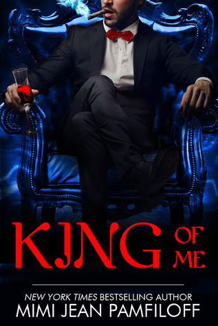 [PDF] [EPUB] King of Me (King Trilogy, #3) Download by Mimi Jean Pamfiloff