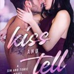 [PDF] [EPUB] Kiss and Tell Download
