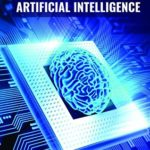 [PDF] [EPUB] LIFE OF AI: A Complete Guide 2020 (Beginner + Advanced), Data Science, Machine Learning,Artificial Intelligence with Python, Neural Network,Nature of Language,Reinforcement,Deep learning,IoT,Robotics Download