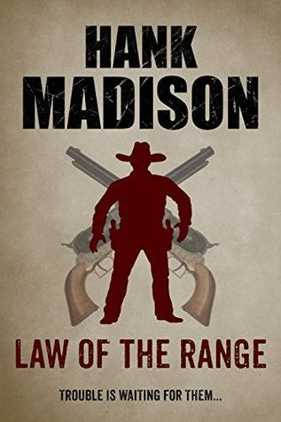 [PDF] [EPUB] Law of the Range Download by Hank Madison