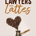 [PDF] [EPUB] Lawyers and Lattes: Happily Ever After in Devon (South West #2) Download