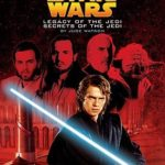[PDF] [EPUB] Legacy of the Jedi Secrets of the Jedi (Star Wars) Download