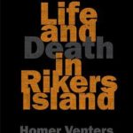 [PDF] [EPUB] Life and Death in Rikers Island Download
