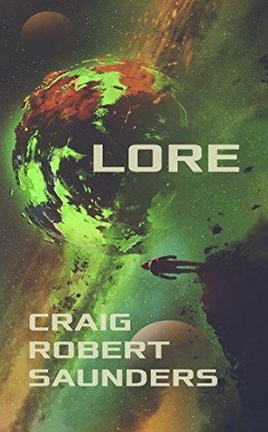 [PDF] [EPUB] Lore Download by Craig Robert Saunders