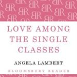 [PDF] [EPUB] Love Among the Single Classes Download