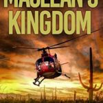 [PDF] [EPUB] MACLEAN'S KINGDOM: A Fast-paced Action Adventure (A Lincoln Monk Adventure Book 2) Download