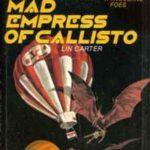 [PDF] [EPUB] Mad Empress Of Callisto Download