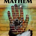 [PDF] [EPUB] Mayhem (The Remarkable Adventures of Deets Parker Book 1) Download