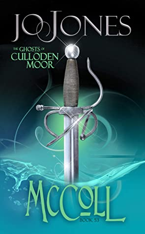 [PDF] [EPUB] McColl: A Highlander Romance (The Ghosts of Culloden Moor Book 53) Download by Jo Jones