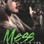 [PDF] [EPUB] Mess You Up (Brooks Crest #1) Download