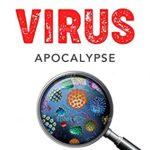 [PDF] [EPUB] Military Virus Apocalypse: Biological Warfare, Bioweapons and China Coronavirus Pandemic Download