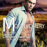 [PDF] [EPUB] Montgomery (Bad Boys of Dry River, Wyoming #2) Download