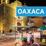 [PDF] [EPUB] Moon Oaxaca (Travel Guide) Download