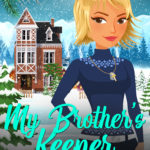 [PDF] [EPUB] My Brother's Keeper (A Christian Cozy Mystery) Download