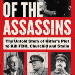[PDF] [EPUB] Night of the Assassins: The Untold Story of Hitler's Plot to Kill FDR, Churchill, and Stalin Download