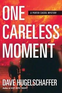 [PDF] [EPUB] One Careless Moment (Porter Cassel, #2) Download by Dave Hugelschaffer