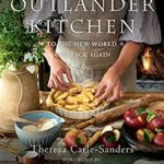 [PDF] [EPUB] Outlander Kitchen: To the New World and Back Again: The Second Official Outlander Companion Cookbook Download