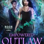 [PDF] [EPUB] Outlaw (Empowered, #3) Download