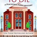 [PDF] [EPUB] Overdue to Die (A Peachtree Point Mystery #1) Download