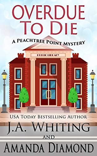 [PDF] [EPUB] Overdue to Die (A Peachtree Point Mystery #1) Download by J A WHITING