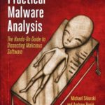 [PDF] [EPUB] Practical Malware Analysis: The Hands-On Guide to Dissecting Malicious Software Download