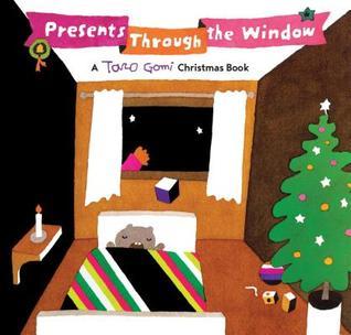[PDF] [EPUB] Presents Through the Window: A Taro Gomi Christmas Book Download by Taro Gomi