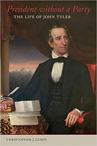 [PDF] [EPUB] President without a Party: The Life of John Tyler Download by Christopher J. Leahy