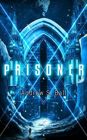 [PDF] [EPUB] Prisoner (The Contractors, #2) Download by Andrew  Ball
