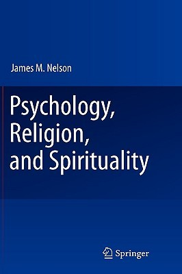 [PDF] Psychology, Religion, and Spirituality Download by James M.  Nelson