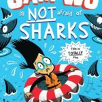 [PDF] [EPUB] Sam Wu is Not Afraid of Sharks Download