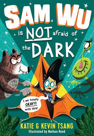 [PDF] [EPUB] Sam Wu is Not Afraid of the Dark Download by Katie Tsang