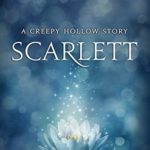 [PDF] [EPUB] Scarlett (A Creepy Hollow Story) Download