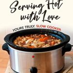 [PDF] [EPUB] Serving Hot with Love: Yours Truly, Slow Cooker Download