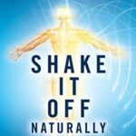 [PDF] [EPUB] Shake It Off Naturally: Reduce Stress, Anxiety, and Tension with [TRE] Download