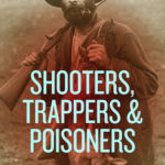 [PDF] [EPUB] Shooters, Trappers Poisoners Download