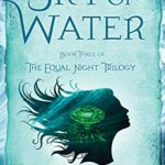 [PDF] [EPUB] Sky of Water: Book Three of the Equal Night Trilogy Download